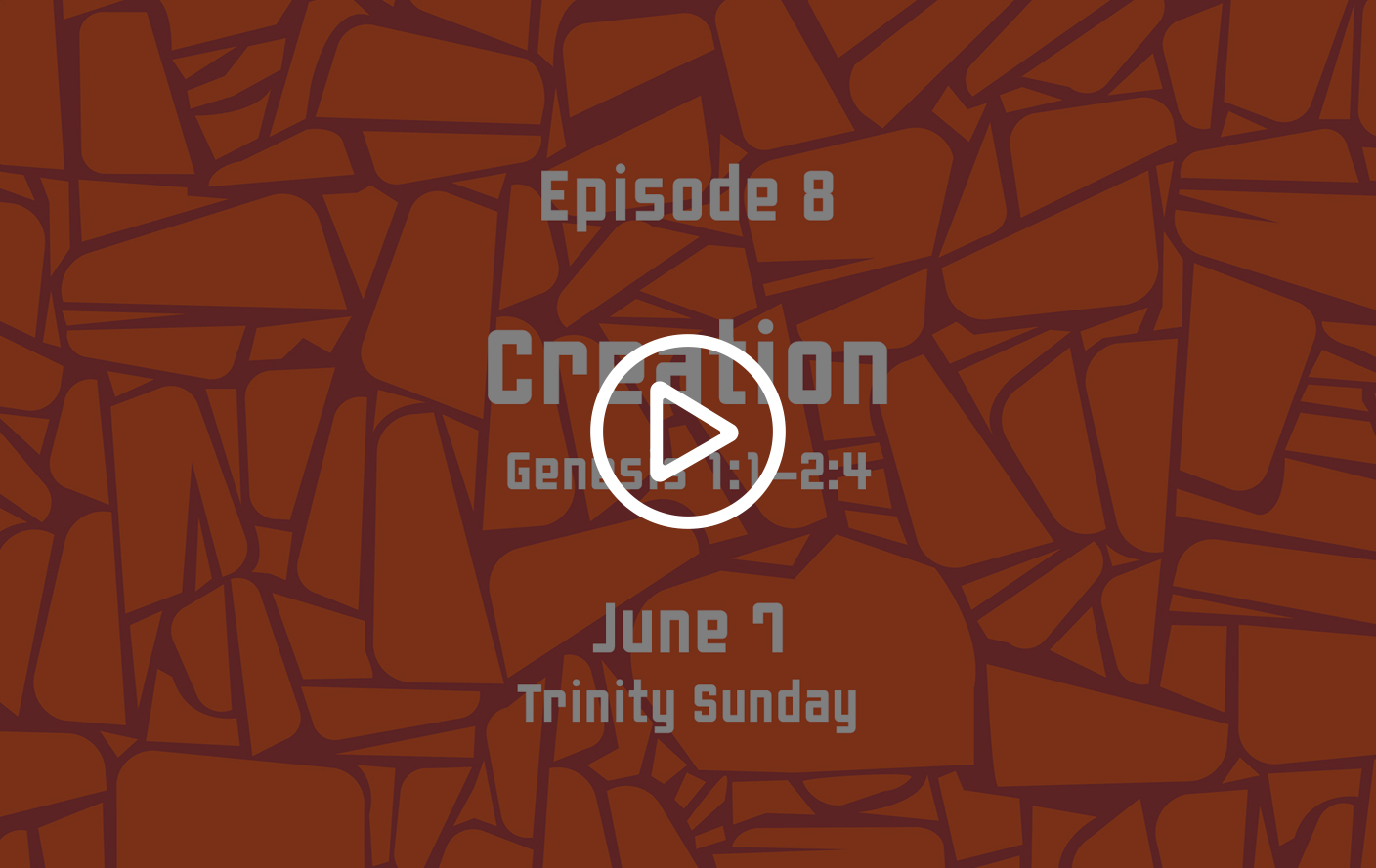 Family Sunday School – June 7, 2020  Trinity Sunday