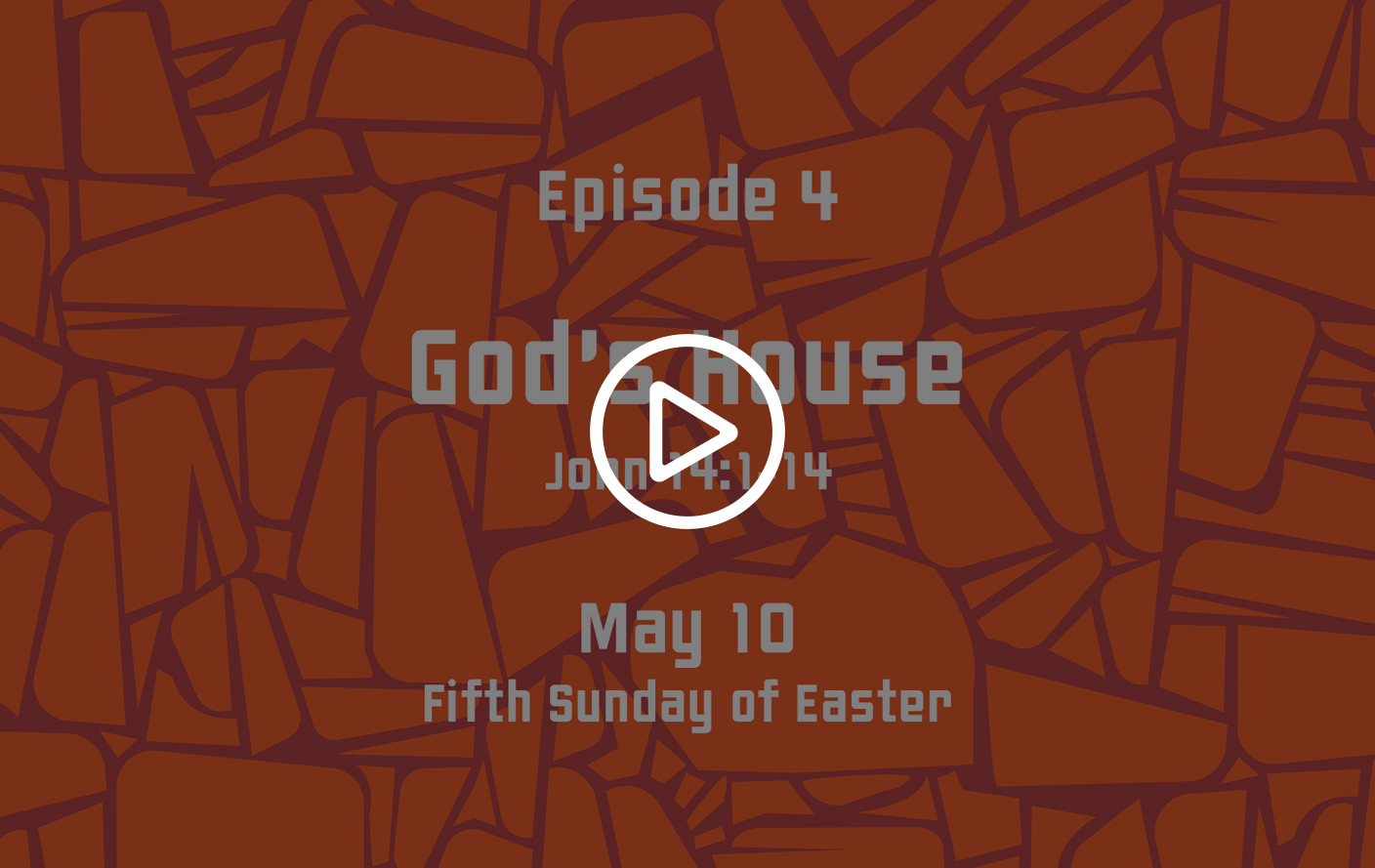"Family Sunday School – May 10, 2020 ""God's House"""