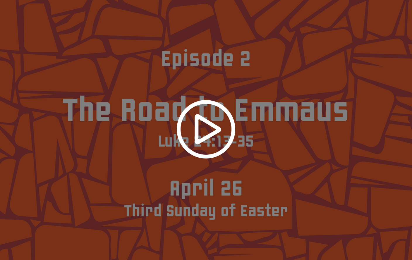 The Road to Emmaus video