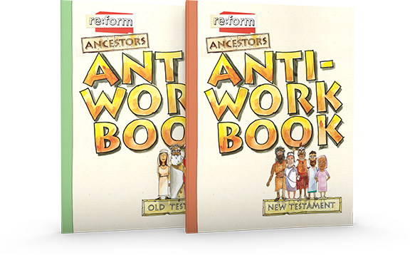 reform ancestors antiworkbook covers